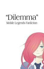 """""""Dilemma"""" by Elluminos"""