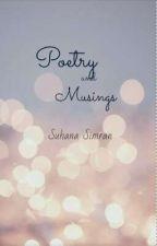 Poetry and Musings by Suhana_simran