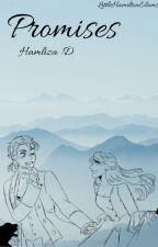 Promises (Hamliza) by LittleHamlizaElams