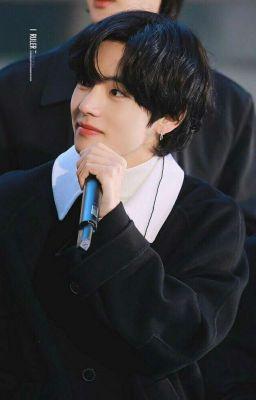 Đọc truyện [TaeHyung] Anh Yêu Em Mất Rồi