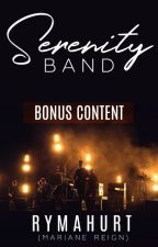 BONUS CONTENT: The Serenity Band by rymahurt