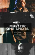 Maylor One-Shots by maylorscuppacoffee