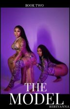 The Model | Second Book To The Substitute | by ReReyanna