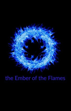 the Ember of the flames by paez1vil