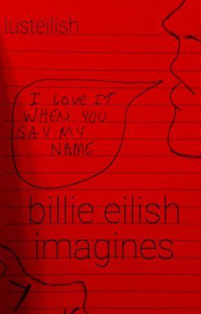 billie eilish imagines by lusteilish
