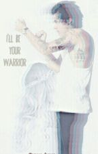 I'll Be Your Warrior (1D FF) by reanna_dreams