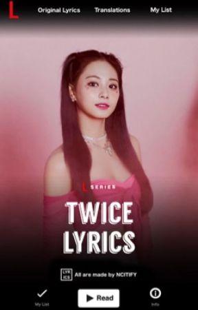 Twice Lyrics ᴮ Twice ᨀ You In My Heart Wattpad