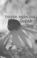 truyện ngắn và thơ của Nhím Quỳnh by NhimQuynh