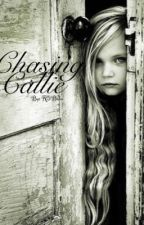 Chasing Callie  r.s.l. -On Hold- by R5Babe