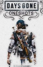 Days Gone Oneshots by CelestialShadowWolf