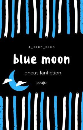 「BLUE MOON」seoho × ravn by a_plus_plus