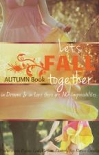 Friendship and the Four Seasons: Autumn by 4GGirls