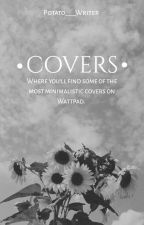 •COVERS• by Potato__Writer