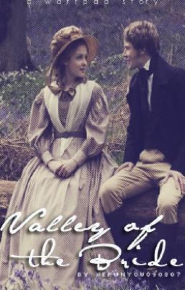 Valley of the Bride (An Arranged Marriage Story)