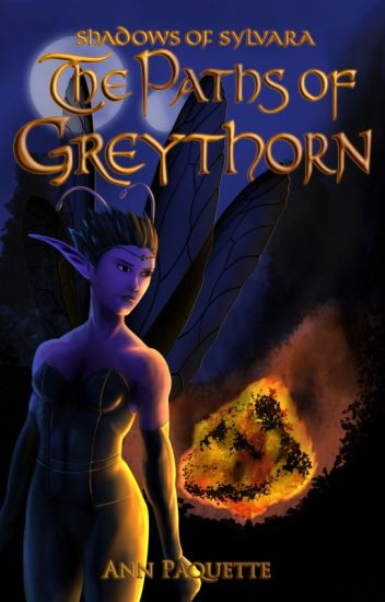The Paths of Greythorn
