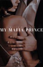 My Mafia Prince by PPPIMP