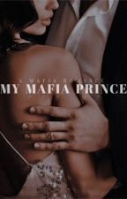 My Mafia Prince by PPPIMP