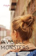 Invisible Monsters by Polyth