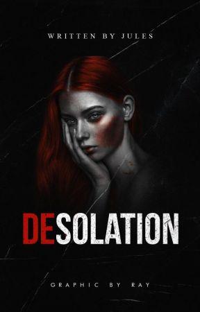 Desolation • Book 1 by Roche24816