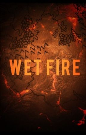 Wet Fire by agaveflower