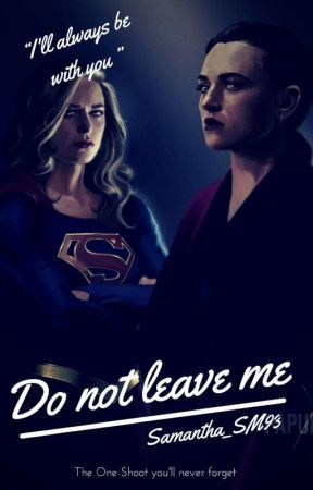 DO NOT LEAVE ME  by Samantha_SM93