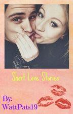 Short Love Stories by WattPats19