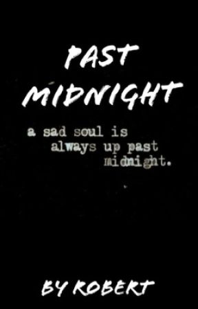Past midnight  by romancetxt