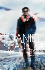 Loving Daniel Padilla [Fan Girl Version] by PixieAxe