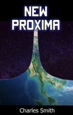 New Proxima - A Slice of Utopia by CharlesSmith9