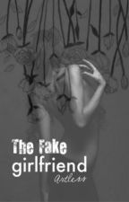 The Fake Girlfriend by BoyTears