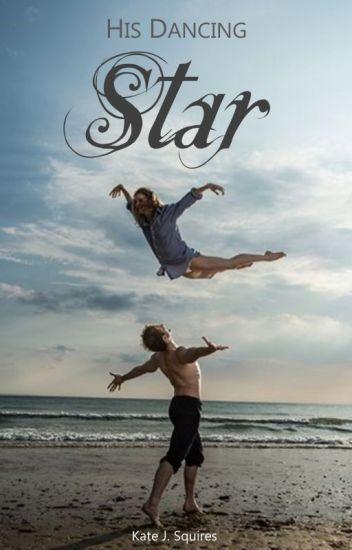 His Dancing Star
