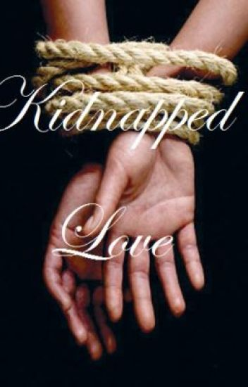 Kidnapped Love