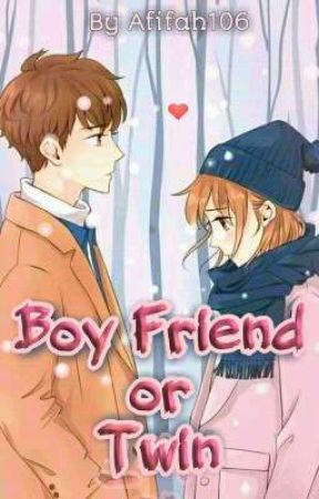 Boy Friend or Twin by Afifah106