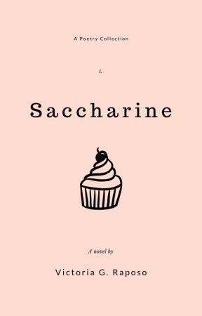 saccharine by victothetoria