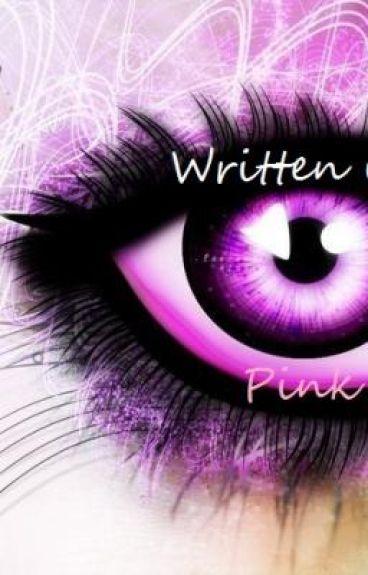 Written in Pink
