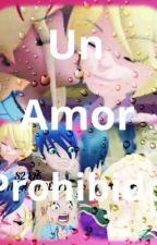 ❤️❤️!¿UN AMOR PROHIBIDO !? ❤️❤️ parte 2 by KiaraCeninieves