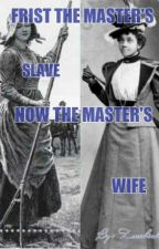 First the slave now the Master's wife. by zoechichi_