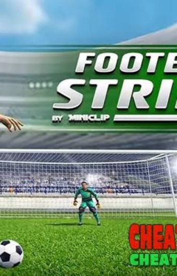 Football Strike Hack 2019, The Best Hack Tool To Get Free