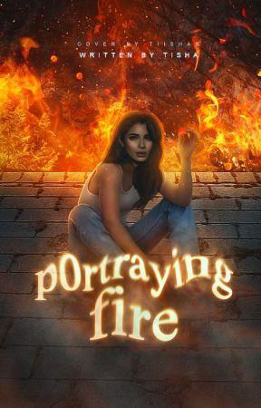 Portraying Fire by bitchmafia