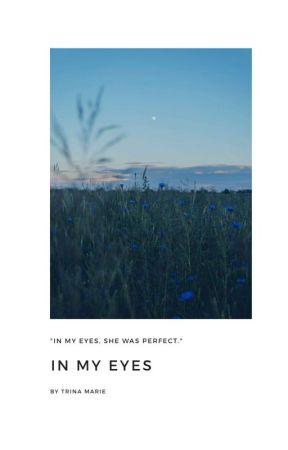 In My Eyes[WWII] by trinaskyemarie