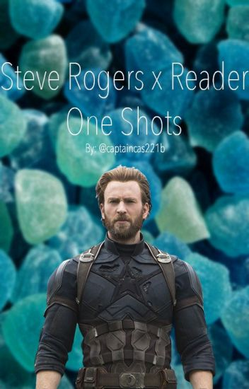 Steve Rogers x Reader One Shots (NSFW) - captaincas221b - Wattpad