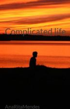 Complicated life by AnaRitaMendes