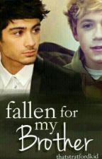 Fallen For My Brother (Ziall) by thatstratfordkid