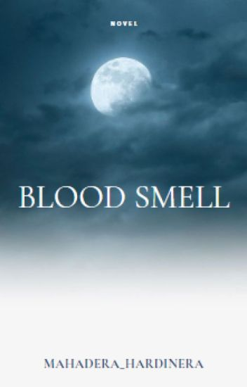 Blood Smell (FINISH)
