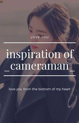 inspiration of _cameraman_
