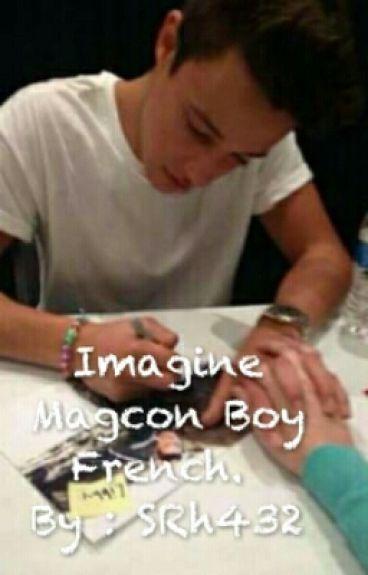 Imagine Magcon Boy French