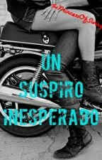 Un Suspiro Inesperado [One Shot - TERMINADA] by ThePrincessOfSwing