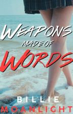 Weapons Made of Words (Tragic Series #1) by puchukiee