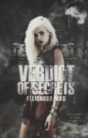 Verdict of Secrets. by ellionora