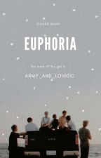 EUPHORIA [BOOK COVER SHOP] by Army_and_lovatic